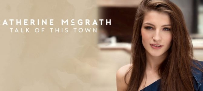 Catherine McGrath – Talk of This Town (Album Review)