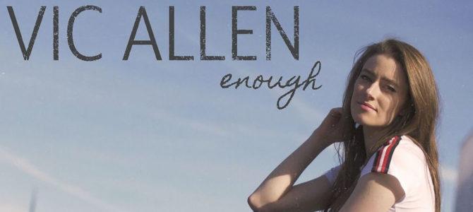 Vic Allen – Enough (EP)