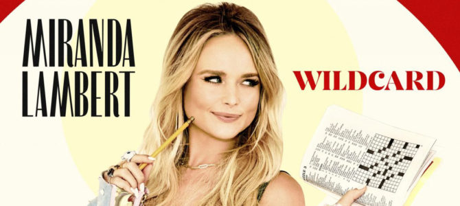 Miranda Lambert – Wildcard