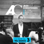 Alex Christensen & The Berlin Orchestra - Classical 90s Dance 3
