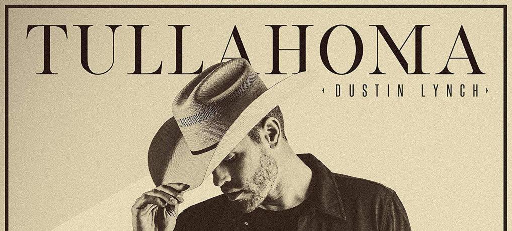 Dustin Lynch – Tullahoma