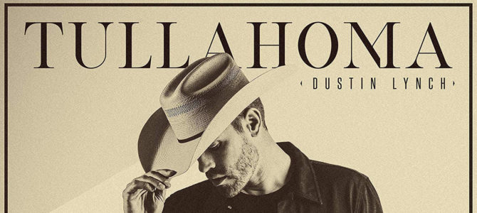 Dustin Lynch – Tullahoma