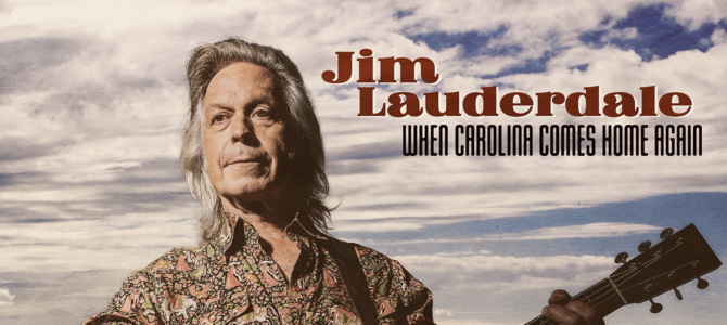 Jim Lauderdale – When Carolina Comes Home Again
