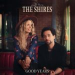 The Shires - Good Place