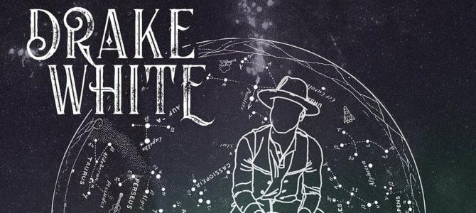 Drake White – Stars EP