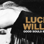 Lucinda Williams - Good Souls Better Angels