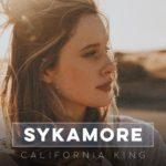 Sykamore - California King EP