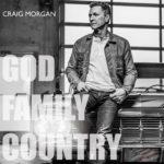 Craig Morgan - God, Family, Country