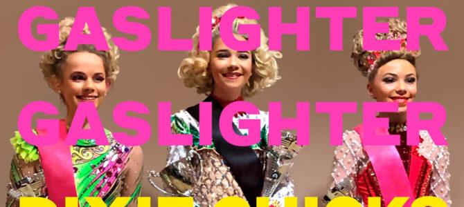 Dixie Chicks / The Chicks – Gaslighter