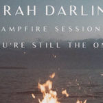 Sarah Darling - You're Still the One [The Campfire Sessions] EP