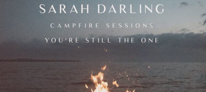 Sarah Darling – You're Still the One [The Campfire Sessions] EP