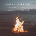 Sarah Darling - You're Still the One [The Campfire Sessions]