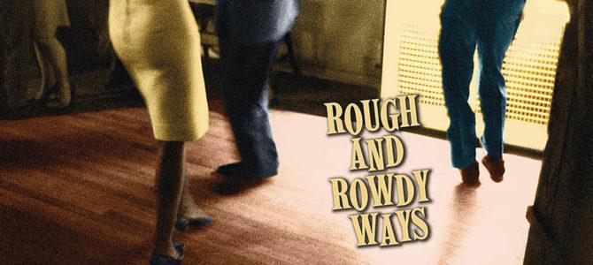Bob Dylan – Rough and Rowdy Ways