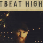 Eric Paslay - Heartbeat Higher EP