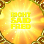 Right Said Fred - Good Times Everybody EP