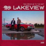 Lakeview - She Drove Me To The Bar