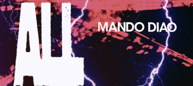 Mando Diao – All The People EP
