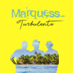 Marquess - Turbolento