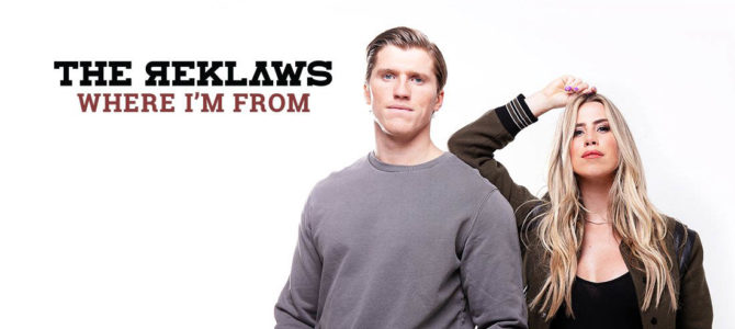 The Reklaws – Where I'm From (Deluxe) EP