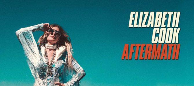 Elizabeth Cook – Aftermath