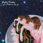 Molly Tuttle - ... but I'd rather be with you