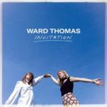 Ward Thomas - Inviitation