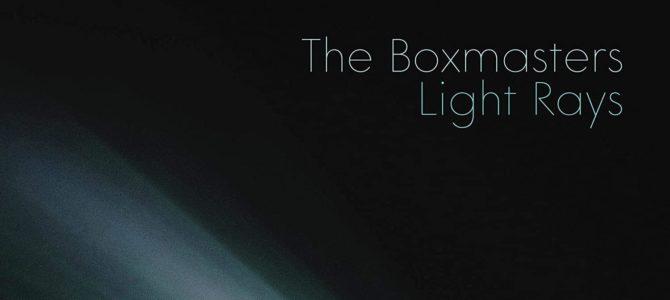The Boxmasters – Light Rays