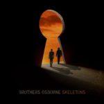 Brothers Osborne - Skeletons