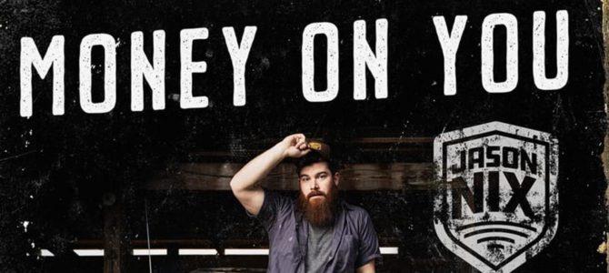 Jason Nix – Money on You EP