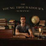 Jordan Brooker - The Young Troubadour's Almanac