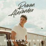 Roman Alexander - Between You & Me