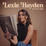 Lexie Hayden - You Heard Right