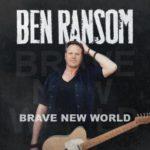 Ben Ransom - Brave New World