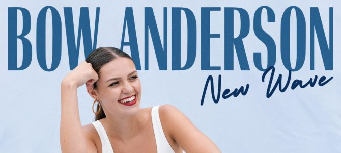 Bow Anderson – New Wave EP