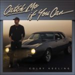 Colby Keeling - Catch Me If You Can