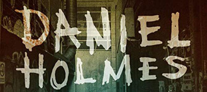 Daniel Holmes – Dead End Town