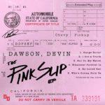 Devin Dawson - The Pink Slip