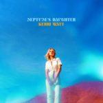 Kerri Watt - Neptune's Daughter