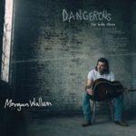 Morgan Wallen - Dangerous