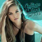 Callista Clark - Real To Me
