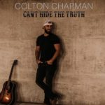Colton Chapman - Can't Hide The Truth