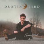 Dustin Bird - Unscripted