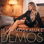 Jess Moskaluke - The Demos