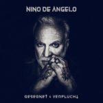 Nino de Angelo - Gesegnet und Verflucht