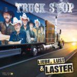Truck Stop - Liebe, Lust und Laster