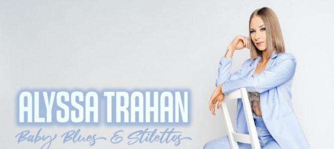 Alyssa Trahan – Baby Blues & Stilettos