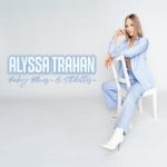 Alyssa Trahan - Baby Blues & Stilettos