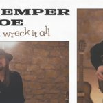 Bad Temper Joe - One Can Wreck It All