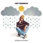 Joey Hendricks - Between The Clouds