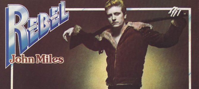 Songs Of My Life: John Miles – Music